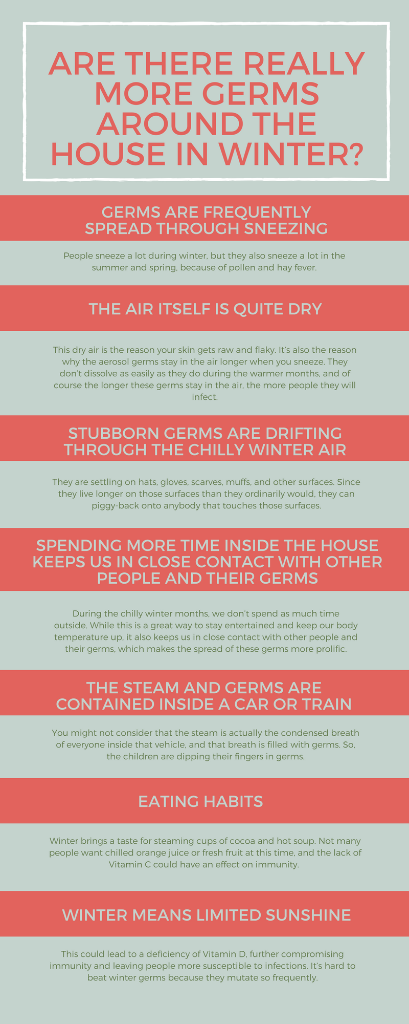 Are there really more germs around the house in Winter