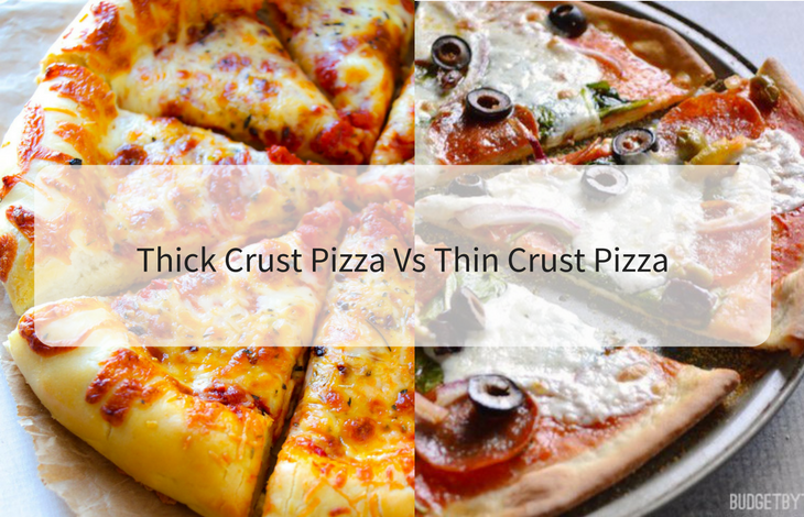 Thick Crust PIzza Vs Thin Crust Pizza
