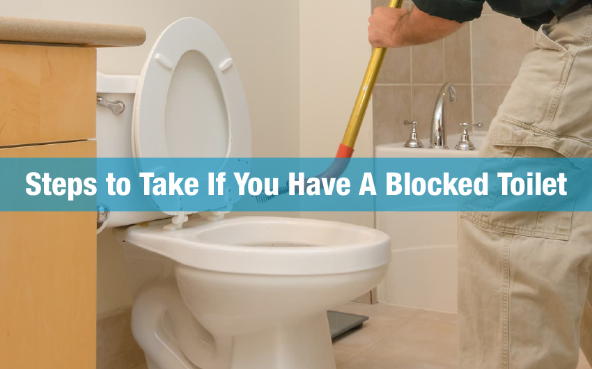 Steps to Take If You Have A Blocked Toilet