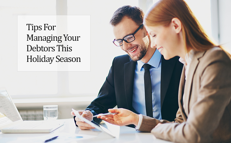 Tips for managing your debtors this holiday season