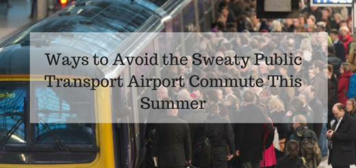 Ways to Avoid the Sweaty Public Transport Airport Commute This Summer