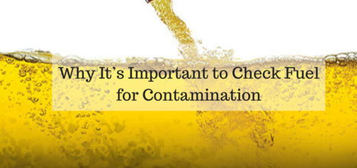 Why It's Important to Check Fuel for Contamination