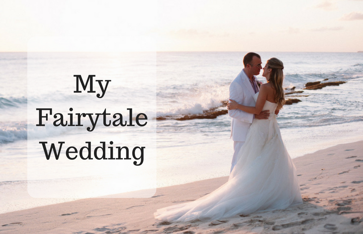 My Fairytale Wedding