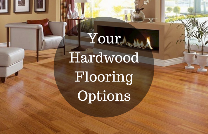 Your Hardwood Flooring Options