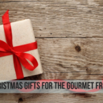 Christmas Gifts for the Gourmet Friend