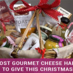 The Most Gourmet Cheese Hampers to Give This Christmas