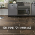 Tone Trends for Floor Boards