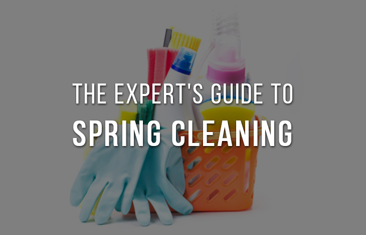 The expert's guide to Spring cleaning