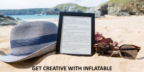 GET_CREATIVE_WITH_INFLATABLE_DISPLAYS_THIS_SUMMER